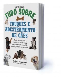 Tudo sobre Truques e Adestramento de Cães (DVS Editora)