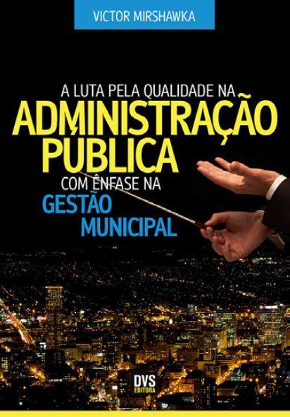 O livro do prof. Victor Mirshawka com ênfase na educação pública de qualidade.
