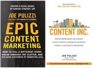 Os excelentes livros de Joe Pulizzi sobre marketing de conteúdo.