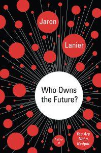 Um livro incrível de Jaron Lanier